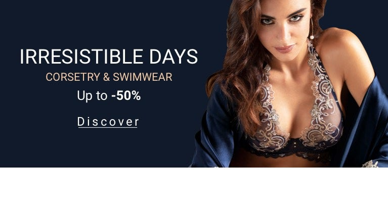 IRRESISTIBLE DAYS - Corsetry and Swimwear